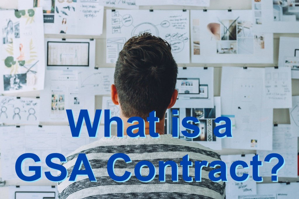 What is a GSA Contract?